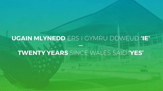 20 years ago today, Wales voted 'YES' to create an assembly for Wales with devolved powers.